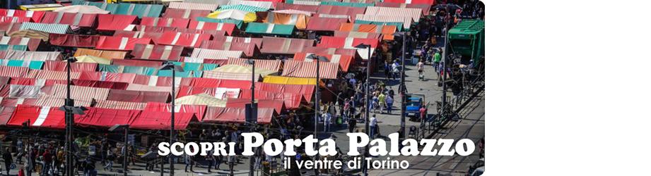 Scopri Porta Palazzo - 10 domeniche in piazza