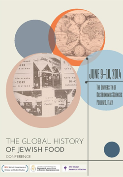 "International Conference ""The Global History of Jewish Food"""