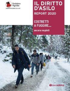 IL DIRITTO D'ASILO – REPORT 2020. Costretti a fuggire… ancora respinti