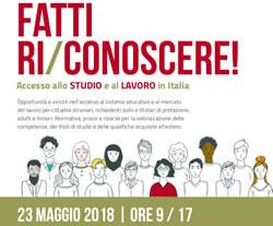 IL CENTRO INTERCULTURALE SEGNALA:<br />Convegno: FATTI RI/CONOSCERE Accesso allo STUDIO e al LAVORO in Italia