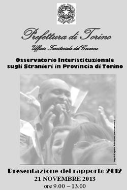 """IL CENTRO INTERCULTURALE SEGNALA:   Osservatorio Stranieri in Provincia di Torino.  Rapporto 2012"""""""