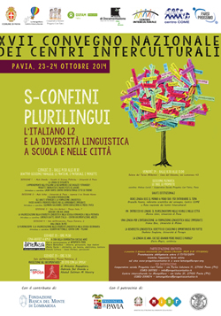XVII CONVEGNO NAZIONALE dei CENTRI INTERCULTURALI <br /><br />S-CONFINI PLURILINGUI. <br>L'italiano L2 e le altre lingue nelle scuole e nelle città